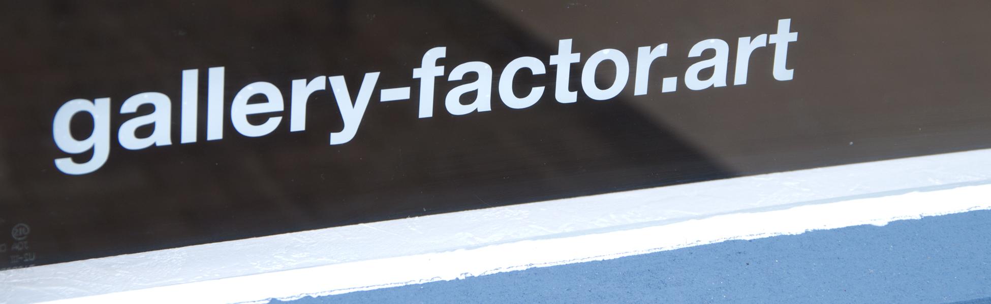 GALLERY FACTOR